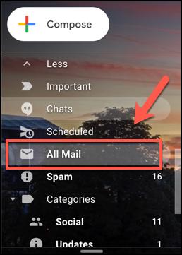 Pressione a guia Todo o correio no Gmail para ver todos os e-mails, incluindo os arquivados